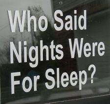 "Novelty Words & Phrases ""Nights for Sleep?"" Oracal Vinyl Decal Sticker"