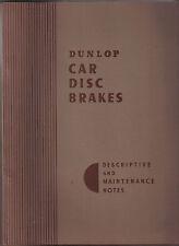 Dunlop voiture freins à disque pour les jaguar XK150 descriptif & maintenance notes
