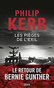 Les Pièges de l'exil de Kerr, Philip | Livre | état très bon