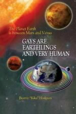 Gays Are Earthlings and Very Human (Paperback or Softback)