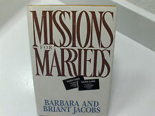 MISSIONS FOR MARRIEDS Total Togetherness – Meeting the Challenges Mormon LDS