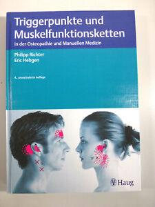 Triggerpunkte und Muskelfunktionsketten - P. Richter & E. Hebgen - Haug, 2015