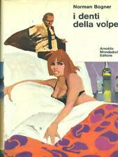I DENTI DELLA VOLPE  NORMAN BOGNER  ARNOLDO MONDADORI EDITORE 1970 OMNIBUS