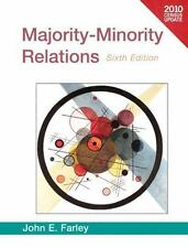 Majority-Minority Relations 2010 Census Update by John E. Farley 6th Edition