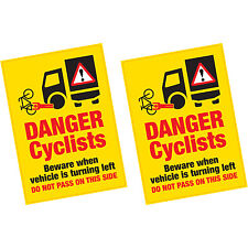 2 x Danger Cyclists Beware When Vehicle Turning LARGE Vinyl Sticker HGV Lorry