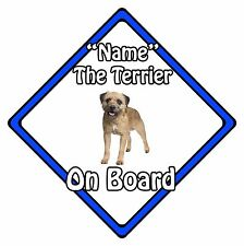 Personalised Dog On Board Car Safety Sign - Border Terrier On Board Blue