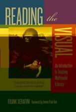 Language and Literacy: Reading the Visual : An Introduction to Teaching...
