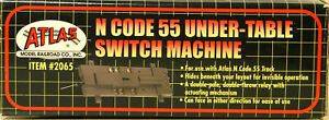 NEW N Atlas 2065 Code 55 Under Table Switch Machine