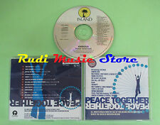 CD PEACE TOGETHER compilation 1993 U2 LOU REED BLUR THERAPY? FATIMA MANSION (C6)