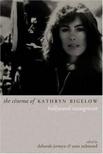 Directors' Cuts: The Cinema of Kathryn Bigelow : Hollywood Transgressor...