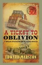 TICKET TO OBLIVION, A - Edward Marston (Hardcover, 2014, Free Postage)