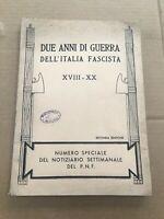 DUE ANNI DI GUERRA DELL'ITALIA FASCISTA 1942 PNF UFF. STAMPA FASCISMO OLD BOOK