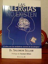 LAS ALERGIAS NO EXISTEN - Dr. SALOMON SELLAM - EDICIONES B