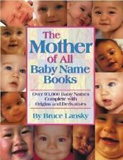 The Mother of All Baby Name Books : Over 94,000 Baby Names