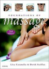 NEW Foundations of Massage, 3e by Lisa Casanelia RMT