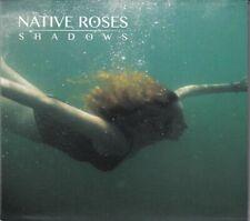 Native Roses - Shadows - CD -