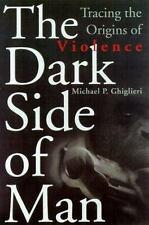 Michael P. Ghiglieri~THE DARK SIDE OF MAN~SIGNED 1ST/DJ~NICE COPY