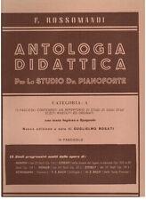 Rossomandi: Antologia Didattica Per Lo Studio Del Pianoforte Categoria A Fas.IX