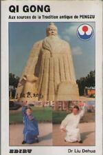 Qi Gong : Aux Sources de la Tradition Antique de PENGZU - Liu Dehua - Lu Bingki
