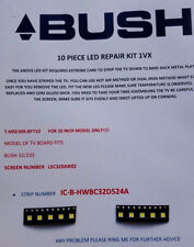 Bush 32/233 LSC320AN02 IC-B-hwbc 32D524A 10 piezas Kit de reparación de LED con cierre magnético