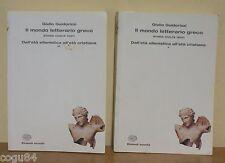 Guidorizzi Giulio - Il mondo letterario greco - Dall'età ellenistica... Einaudi