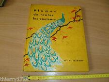 (T9) LIVRE ANCIEN JEUNESSE 1960 PLUMES DE TOUTES LES COULEURS PAR N. SLADKOV