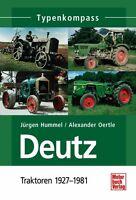 Deutz 1 Traktoren 1927-1981 Typen Modelle Daten Fakten Buch Nutzfahrzeuge Book