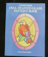 Oval Stained Glass Pattern Book, 60 Full Page Designs by Connie Eaton