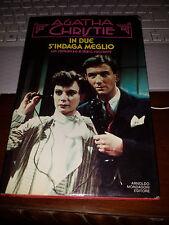 AGATHA  CHRISTIE IN DUE S'INDAGA MEGLIO un romanzo e 10 racconti 1^ediz 1984