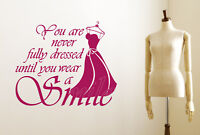 You Are Never Fully Dressed Without A Smile Wall Stickers Vinyl Art Decals