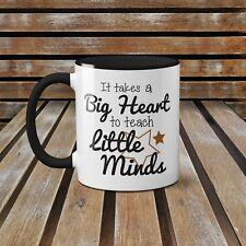 It takes a Big Heart to Teach Little Minds - Teacher Gift Ceramic Mug