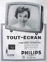 PUBLICITÉ DE PRESSE 1958 TÉLÉVISEUR PHILIPS TOUT ÉCRAN - ADVERTISING
