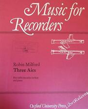 Robin MILFORD - Three Airs - For Treble recorder or Flute and Piano