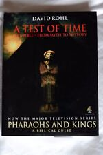 A Test of Time: The Bible - from Myth to History by David Rohl (Hardback, 1995)