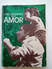 Lo mas importante es el amor por Liga Biblical Mundial 1973