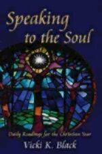 Speaking to the Soul: Daily Readings for the Christian Year  Paperback