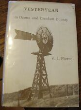 Yesteryear In Ozona And Crockett County Pierce 1980 Texas History Signed Rare