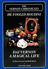 The Vernon Chronicles-4 He Fooled Houdini: Dai Vernon A Magical Life-1st Ed Book