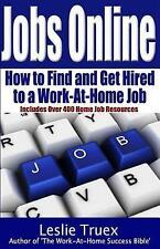 NEW Jobs Online: Find and Get Hired to a Work-At-Home Job by Leslie Truex