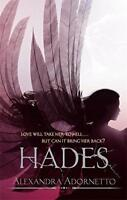 Hades: Halo Series: Book 02 by Alexandra Adornetto, NEW Book, FREE & Fast Delive