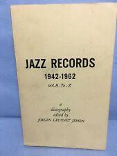 Jorgen Grunnet Jepsen~Jazz Records Vol.8 (1942-1962)  Te-Z  Discography Book