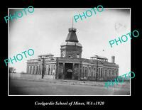 OLD POSTCARD SIZE PHOTO OF COOLGARDIE SCHOOL OF MINES WESTERN AUSTRALIA c1920