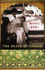 The Death of Vishnu: A Novel Suri, Manil Hardcover