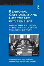 Personal Capitalism and Corporate Governance: British Manufacturing in the First