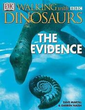USED (GD) Walking With Dinosuars: The Evidence (DK Walking with Dinosaurs)