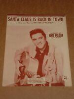 """Elvis Presley """"Santa Claus Is Back In Town"""" sheet music"""