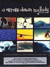 A BROKE DOWN MELODY - SURFING - KELLY SLATER JACK JOHNSON EDDIE VEDDER DVD