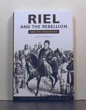 Riel and the Rebellion,  1885 Reconsidered, Second edition