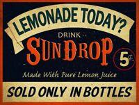 LEMONADE TODAY DRINK SUNDROP SODA POP HEAVY DUTY USA MADE METAL ADVERTISING SIGN