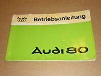 AUDI 80 1978 Auto Union NSU Betriebsanleitung Bedienungsanleitung Handbuch